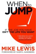 When to Jump - Mike Lewis