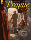 The Prague Coup - Jean-Luc Fromental, Miles Hyman