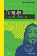 Funguje kapitalismus? - Jacob Field