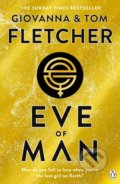 Eve of Man - Tom Fletcher, Giovanna Fletcher