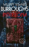 Interzóna - William S. Burroughs