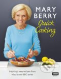 Mary Berrys Quick Cooking - Mary Berry