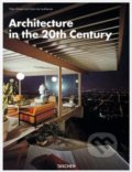 Architecture in the 20th Century - Peter Gössel