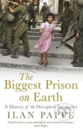 The Biggest Prison on Earth - Ilan Pappé