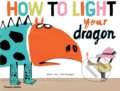 How to Light your Dragon - Didier Lévy, Fred Benaglia