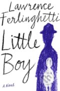 Little Boy - Lawrence Ferlinghetti