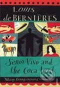 Senor Vivo and The Coca Lord - Louis de Bernières