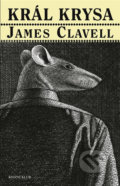 Král Krysa - James Clavell