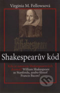 Shakespearův kód - Virginia M. Fellowsová