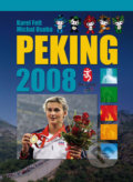 Peking 2008 - Karel Felt, Michal Osoba