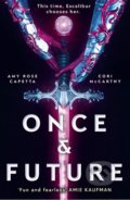 Once and Future - Cori Mccarthy, Amy Rose Capetta