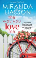 The Way You Love Me - Miranda Liasson