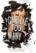 One Lie Too Many - Eileen Cook