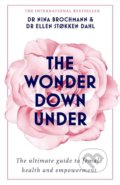 The Wonder Down Under - Nina Brochmann, Ellen Stokken Dahl