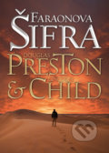 Faraonova šifra - Lincoln Child, Douglas Preston