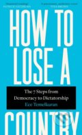 How To Lose A Country - Ece Temelkuran