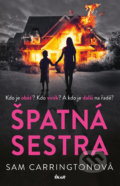 Špatná sestra - Sam Carrington