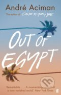 Out of Egypt - André Aciman