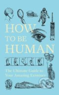 How to Be Human -