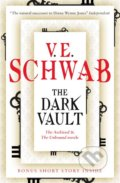 The Dark Vault - V.E. Schwab