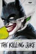 Batman: The Killing Joke - Christa Faust, Gary Phillips