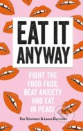 Eat It Anyway - Laura Dennison, Eve Simmons