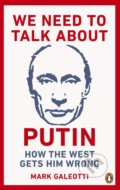 We Need to Talk About Putin - Mark Galeotti