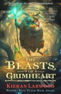 The Beasts of Grimheart - Kieran Larwood, David Wyatt (ilustrácie)