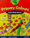 Primary Colours - Pupil's Book Starter - Andrew Littlejohn, Diana Hicks