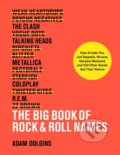 The Big Book of Rock and Roll Names - Adam Dolgins