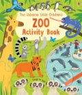 The Usborne Little Children's Zoo Acivity Book - Rebecca Gilpin