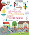 All the Words You Need to Know Before You Start School - Felicity Brooks, Jean Claude (ilustrácie)