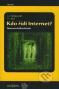 Kdo řídí Internet? - Jack Goldsmith, Tim Wu
