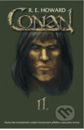 Conan II. - Robert E. Howard