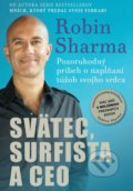 Svätec, surfista a CEO - Robin Sharma