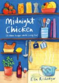 Midnight Chicken - Ella Risbridger