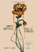 Empty Bottles Full of Stories - r.h. Sin, Robert M. Drake