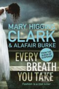 Every Breath You Take - Mary Higgins Clark, Alafair Burke