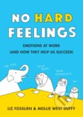 No Hard Feelings - Liz Fosslien, Mollie West Duffy