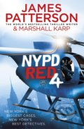 NYPD Red 4 - James Patterson, Marshall Karp