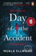 The Day of the Accident - Nuala Ellwood