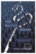 The Silver Road - Stina Jackson