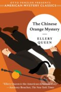 The Chinese Orange Mystery - Ellery Queen, Otto Penzler