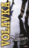 Volavka - James Patterson