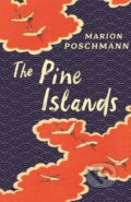 The Pine Islands - Marion Poschmann
