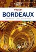 Lonely Planet Pocket: Bordeaux - Nicola Williams