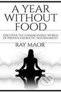 A Year Without Food - Ray Maor