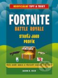 Fortnite Battle Royale: Stavěj jako profík! - Jason R. Rich