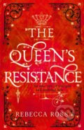 The Queens Resistance - Rebecca Ross