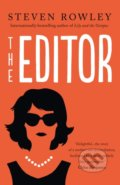The Editor - Steven Rowley